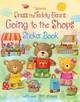 Dress The Teddy Bears Going To The Shops Sticker Book - Brooks, Felicity - ISBN: 9781409587552