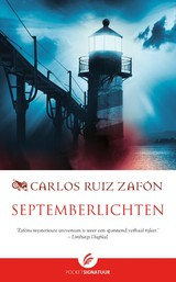 Septemberlichten - Carlos Ruiz Zafon - ISBN: 9789056725310