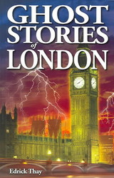 Ghost Stories Of London - Thay, Edrick - ISBN: 9781894877442