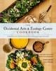 Occidental Arts And Ecology Center Cookbook - Rathbone, Olivia; The Occidental Arts And Ecology Center - ISBN: 9781603585132