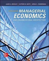 Managerial Economics & Organizational Architecture - Brickley, James A.; Smith, Clifford W., Jr.; Zimmerman, Jerold L. - ISBN: 9780073523149
