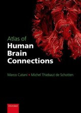 Atlas Of Human Brain Connections - Schotten, Michel Thiebaut De (research Fellow, Natbrainlab, Department Of Forensic And Neurodevelopmental Sciences, Institute Of Psychiatry, King's College London, London, Uk); Catani, Marco (senior Lecturer And Honorary Consultant Psychiatrist, Head Of The Natbrainlab, Department Of Forensic And Neurodevelopmental Sciences, Institute Of Psychiatry, King's College London, London, Uk) - ISBN: 9780198729372