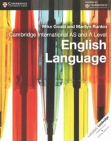 Cambridge International As And A Level English Language Coursebook - Rankin, Marilyn; Gould, Mike - ISBN: 9781107662278