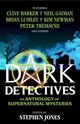 Dark Detectives - Jones, Stephen; Gaiman, Neil - ISBN: 9781783291281