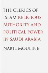 Clerics Of Islam - Mouline, Nabil - ISBN: 9780300178906