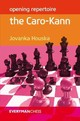 Opening Repertoire: The Caro-kann - Houska, Jovanka - ISBN: 9781781942109