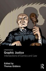Graphic Justice - Giddens, Thomas (EDT) - ISBN: 9781138787995