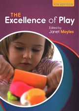 Excellence Of Play - Moyles, Janet - ISBN: 9780335264186