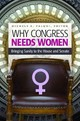 Why Congress Needs Women - Paludi, Michele A. (EDT) - ISBN: 9781440832710