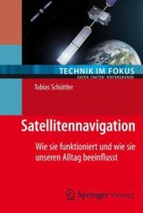 Satellitennavigation - Schüttler, Tobias - ISBN: 9783642538865