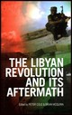 Libyan Revolution And Its Aftermath - ISBN: 9781849043090