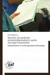 Devenir De Patients Alcoolod Pendants Apr S Sevrage Hospitalier - Bongabouna-k - ISBN: 9783838170916