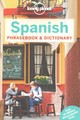 Lonely Planet Spanish Phrasebook And Dictionary - Lonely Planet Publications (COR) - ISBN: 9781743214428
