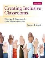 Creating Inclusive Classrooms - Salend, Spencer J. - ISBN: 9780133589399