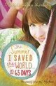 The Summer I Saved The World... In 65 Days - Hurwitz, Michele Weber - ISBN: 9780385371094