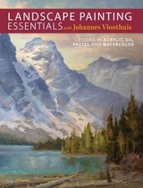 Landscape Painting Essentials With Johannes Vloothuis - Vloothuis, Johannes - ISBN: 9781440336270