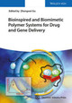 Bioinspired And Biomimetic Polymer Systems For Drug And Gene Delivery - ISBN: 9783527334209
