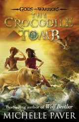 Crocodile Tomb, - Paver, Michelle - ISBN: 9780141339337