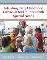 Adapting Early Childhood Curricula For Children With Special Needs - Cook, Ruth E./ Klein, M. Diane/ Chen, Deborah - ISBN: 9780134019413