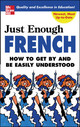 Just Enough French - Ellis, D. L. - ISBN: 9780071451390