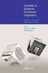 Hybridity In Systemic Functional Inguistics - Miller, Donna R. (EDT)/ Bayley, Paul (EDT) - ISBN: 9781781790649