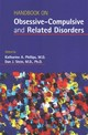 Handbook On Obsessive-compulsive And Related Disorders - Phillips, Katharine A., M.D. (EDT)/ Stein, Dan J., M.d., Ph.d. (EDT) - ISBN: 9781585624898