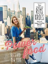 Powerfood - Van Friesland naar New York - Rens Kroes - ISBN: 9789000345045