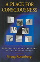 Place For Consciousness - Rosenberg, Gregg H. (fellow, Artificial Intelligence Center, University Of ... - ISBN: 9780195168143