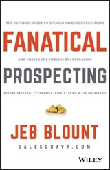 Fanatical Prospecting - Blount, Jeb - ISBN: 9781119144755