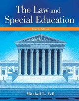 The Law And Special Education - Yell, Mitchell L. - ISBN: 9780134043395