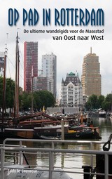 Op pad in Rotterdam - Eddy le Couvreur - ISBN: 9789491354472