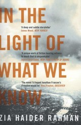 In The Light Of What We Know - Rahman, Zia Haider - ISBN: 9781447231233
