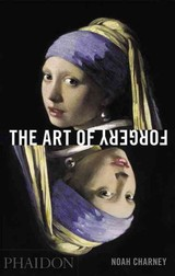 Art Of Forgery - Charney, Noah - ISBN: 9780714867458