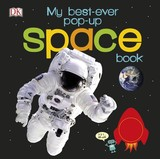 My Best-ever Pop-up Space Book - Dk - ISBN: 9780241206003