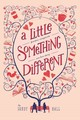 Little Something Different - Hall, Sandy - ISBN: 9781250061454