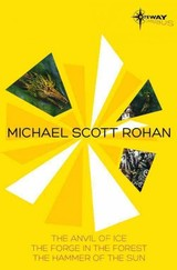Anvil Of Ice - Rohan, Michael Scott - ISBN: 9780575092211