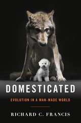 Domesticated - Francis, Richard C. - ISBN: 9780393064605
