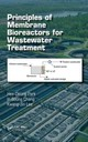 Principles Of Membrane Bioreactors For Wastewater Treatment - Park, Hee-deung; Chang, In-soung; Lee, Kwang-jin - ISBN: 9781466590373