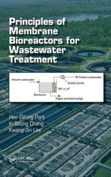 Principles Of Membrane Bioreactors For Wastewater Treatment - Lee, Kwang-jin; Chang, In-soung; Park, Hee-deung - ISBN: 9781466590373