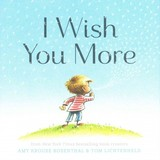I Wish You More - Krouse Rosenthal, Amy; Lichtenheld, Tom - ISBN: 9781452126999