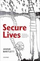 Secure Lives - Bartlett, Annie (professor Of Offender Health Care And Honorary Consultant ... - ISBN: 9780199640928