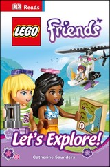 Dk Reads Lego (r) Friends Let's Explore! - Saunders, Catherine - ISBN: 9780241196793