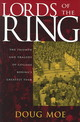 Lords Of The Ring - Moe, Doug - ISBN: 9780299204204