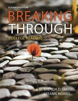 Breaking Through - Smith, Brenda D./ Morris, Leeann - ISBN: 9780134118222
