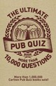 The Ultimate Pub Quiz Book - Carlton Books Limited (COR) - ISBN: 9781780975924