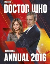 Doctor Who: Official Annual 2016 - Lang, Paul/ Santillan, Jorge (ILT)/ Ross, John (ILT)/ Sullivan, Lee (ILT)/ Offredi, James (ILT) - ISBN: 9781405920018