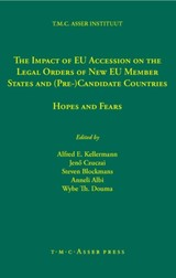 Impact Of Eu Accession On The Legal Orders Of New Eu Member States And (pre-) Candidate Countries - Kellermann, Alfred E. (EDT)/ Albi, Anneli (EDT)/ Czuczai, Jeno (EDT)/ Blockmans, Steven (EDT)/ Douma, Wybe Th (EDT) - ISBN: 9789067042178
