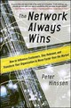 Network Always Wins: How To Influence Customers, Stay Relevant, And Transform Your Organization To Move Faster Than The Market - Hinssen, Peter - ISBN: 9780071848718
