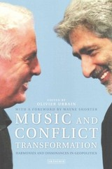 Music And Conflict Transformation - Urbain, Olivier - ISBN: 9781780764252