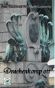 Drachenkomp(l)ott - Galsworthy, Mark; Blackwood, Sina - ISBN: 9783734782190